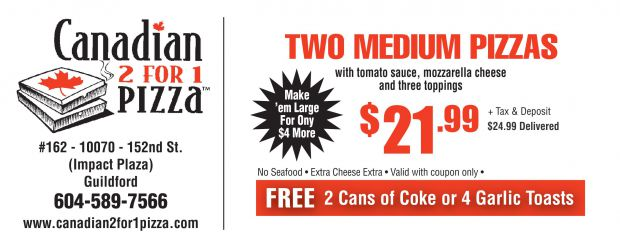 2 Medium Pizzas at Canadian 2 for 1 Pizza - Restaurant Coupons