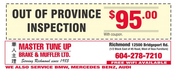Car Inspection Coupons >> Out Of Province Vehicle Inspection 85 00 At Master Tune Up Brake