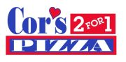 Cor's 2 For 1 Pizza