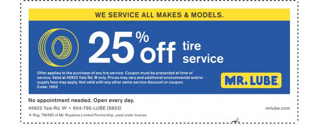 Mr Tire Oil Change >> Tire Rotation 25% Off at Mr. Lube - Auto Repair Coupons - Chilliwack BC - CouponsBC.ca